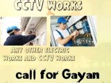 Gayan electric works and cctv works