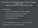 Real Estate and Developer Company Based in Nawala Looks for a Female Sales Executive for Its Sales Team