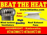 Roof fix air ventilation system srilanka, wind turbine exhaust fans srilanka, ventilation system suppliers srilanka , ventilation solution providers srilanka